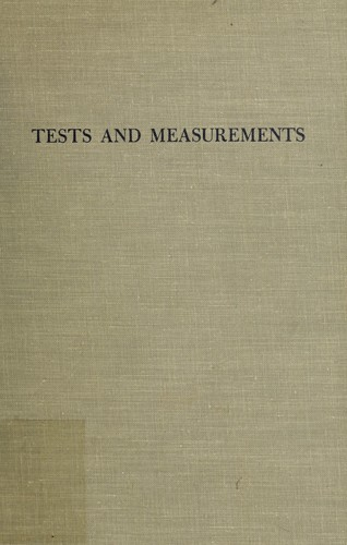 Tests and measurements by Jum C. Nunnally