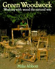 Cover of: Green woodwork | Mike Abbott
