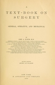 Cover of: A textbook on surgery, general, operative, and mechanical