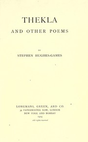 Cover of: Thekla, and other poems | Stephen Herbert Wynne Hughes-Games