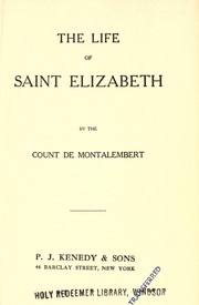 Cover of: The Life of Saint Elizabeth | Montalembert, Charles Forbes comte de