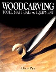Cover of: Woodcarving Tools, Materials & Equipment (Woodcarving)