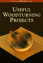 Cover of: Useful Woodturning Projects | Guild of Master Craftsman
