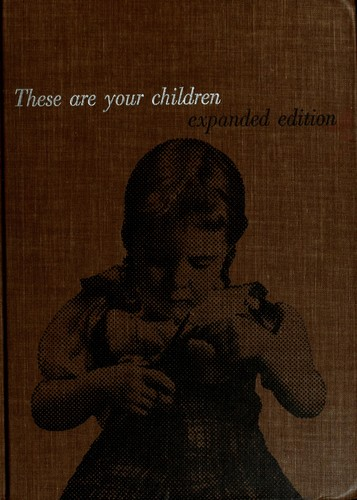 These are your children by Gladys Gardner Jenkins