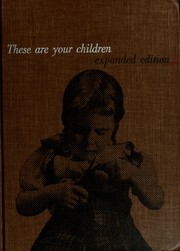 Cover of: These are your children | Gladys Gardner Jenkins