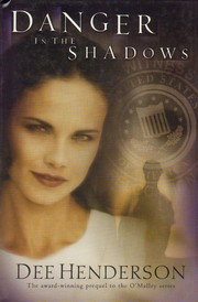 Cover of: Danger in the Shadows (Prequel to the O'Malley Series)