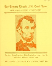 Cover of: The Thomas Lincoln Mill Creek farm