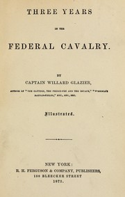 Cover of: Three years in the federal cavalry