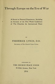 Cover of: Through Europe on the eve of war | Lynch, Frederick Henry