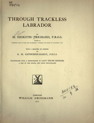 Through trackless Labrador by Hesketh Vernon Hesketh-Prichard