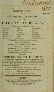 Cover of: Topographical and statistical description of the County of Wilts... Wo which is prefixed, a copious travelling index... | George Alexander Cooke