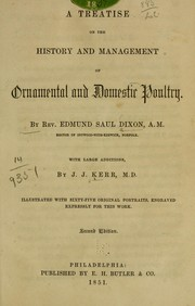 Cover of: A treatise on the history and management of ornamental and domestic poultry
