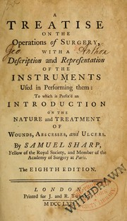 Cover of: A treatise on the operations of surgery | Samuel Sharp