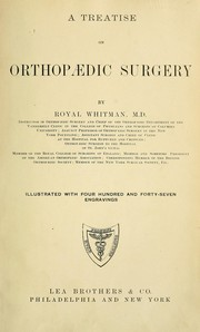 Cover of: A treatise on orthopaedic surgery | Royal Whitman