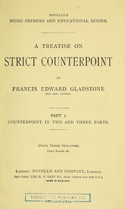 Cover of: A treatise on strict counterpoint. | Francis Edward Gladstone