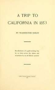 A trip to California in 1853