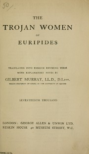 Cover of: The Trojan women of Euripides by Euripides