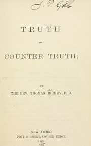Cover of: Truth and counter truth | Thomas Richey