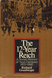 Cover of: The 12-year Reich | Richard Grunberger