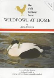 Cover of: Wildfowl at Home (The Gold Cockerel Series)