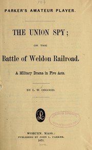 Cover of: The Union spy | L. W. Osgood