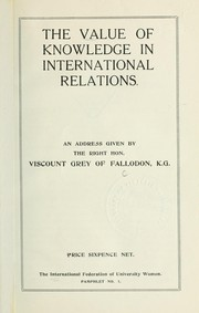 Cover of: The value of knowledge in international relations