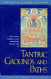Cover of: Tantric Grounds and Paths | Kelsang Gyatso