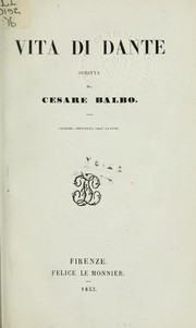 Cover of: Vita di Dante by Cesare Balbo, conte