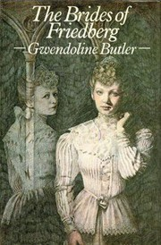 The brides of Friedberg by Gwendoline Butler