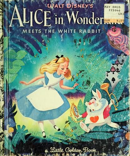 Walt Disney's Alice in Wonderland meets the White Rabbit by Walt ...