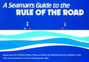 Cover of: A Seaman's Guide to the Rule of the Road