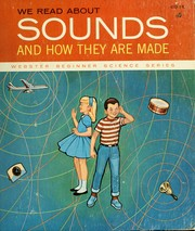 Cover of: We read about sounds and how they are made