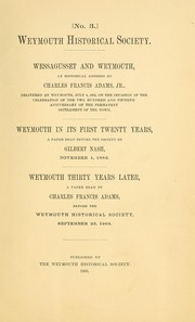 Cover of: Wessagusset and Weymouth | Charles Francis Adams Jr.
