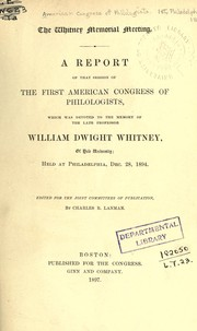 Cover of: The Whitney memorial meeting | American Congress of Philologists.  1st, Philadelphia 1894