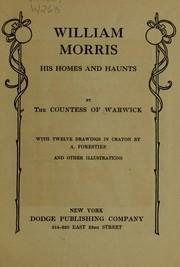 Cover of: William Morris, his homes and haunts