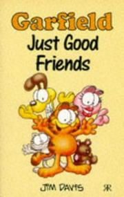 Cover of: Garfield Just Good Friends