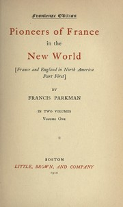 Cover of: The works of Francis Parkman