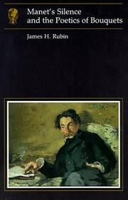 Cover of: Manet's silence and the poetics of bouquets