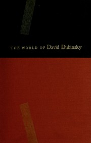 Cover of: The world of David Dubinsky. | Danish, Max D.