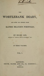 Cover of: The Wortlebank diary | Holme Lee