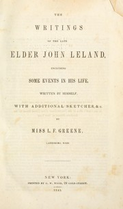 Cover of: The writings of the late Elder John Leland