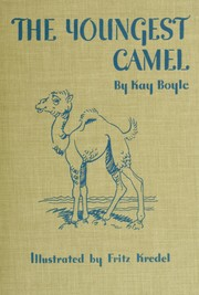 The youngest camel by Boyle, Kay