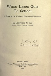 When labor goes to school by Genevieve May Fox