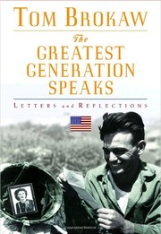 Cover of: The greatest generation speaks | Tom Brokaw