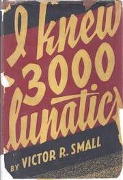 Cover of: I knew 3000 lunatics
