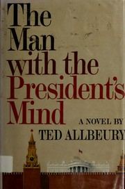 Cover of: The man with the President's mind