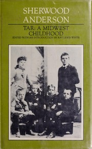 Cover of: Tar a Midwest Childhood: a critical text.