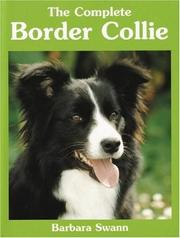 Cover of: The Complete Border Collie (Book of the Breed)