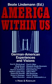Cover of: America within us | edited by Beate Lindemann.