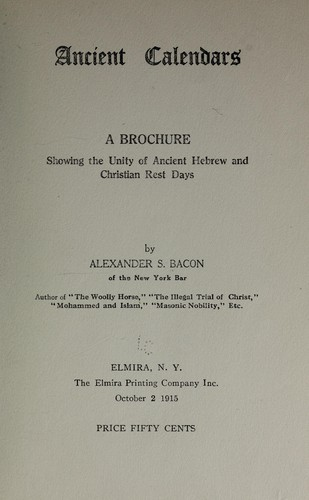 Ancient calendars by Alexander S. Bacon
